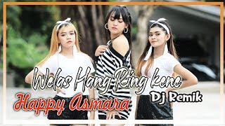 Download lagu Happy Asmara - Welas Hang Ring Kene (Remix) [OFFICIAL]