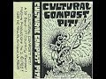Thumbnail for CULTURAL COMPOST PIT - (35 bands/17 countries) PUNK HARDCORE Comp Tape 1985