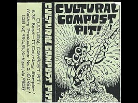 CULTURAL COMPOST PIT - (35 bands/17 countries) PUNK HARDCORE Comp Tape 1985