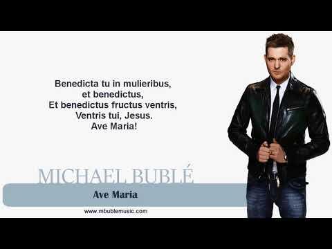 Michael Bublé - Ave Maria [Lyrics]