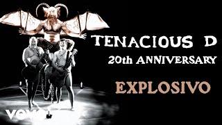 Tenacious D - Explosivo (Official Audio)