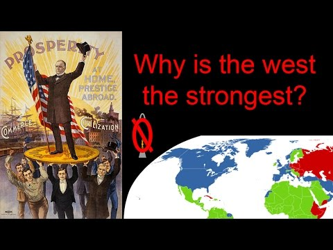 Why is the west strong?  The modernization theory answer