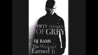 DJ RAMS The Weeknd Earned it 2015 Remix Tarracho! Download Free