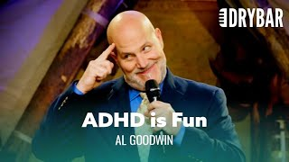 ADHDon't Annoy Your Wife. Al Goodwin- Full Special