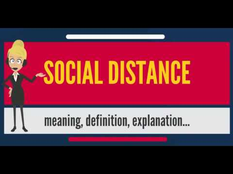 What Is Social Distance What Does Social Distance Mean