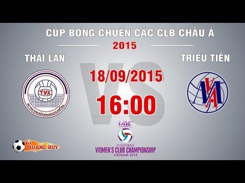 Thái Lan vs Triều Tiên - Cúp bóng chuyền châu Á 2015 | FULL