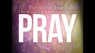 Brooklyn Tabernacle Choir Pray Full Album