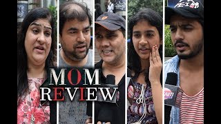 Sridevi Mom Movie Public Review | Reaction | First Day First Show | Bollywood Tashan