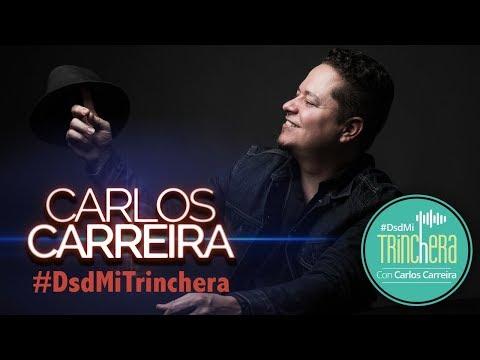CARLOS CARREIRA #DSDMITRINCHERA conducido por ALEJANDRO RAMIREZ