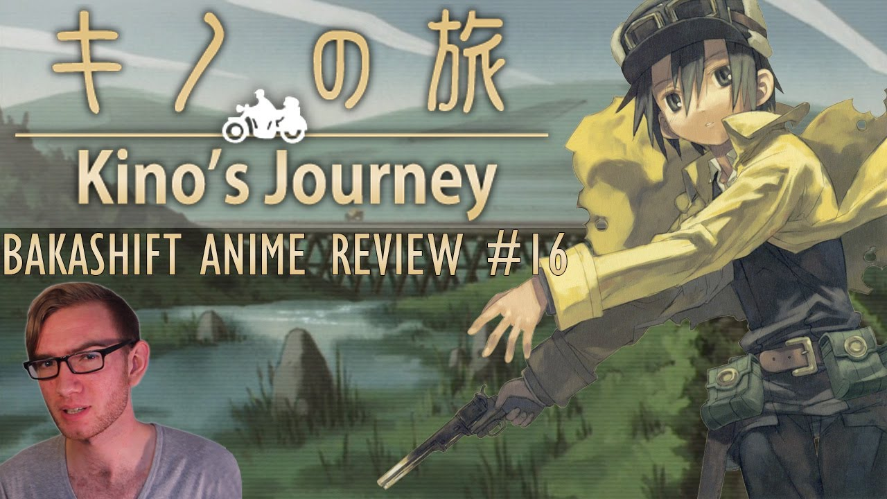 Kino's Journey - BakaShift Anime Review #16 - Kino's Journey - BakaShift Anime Review #16