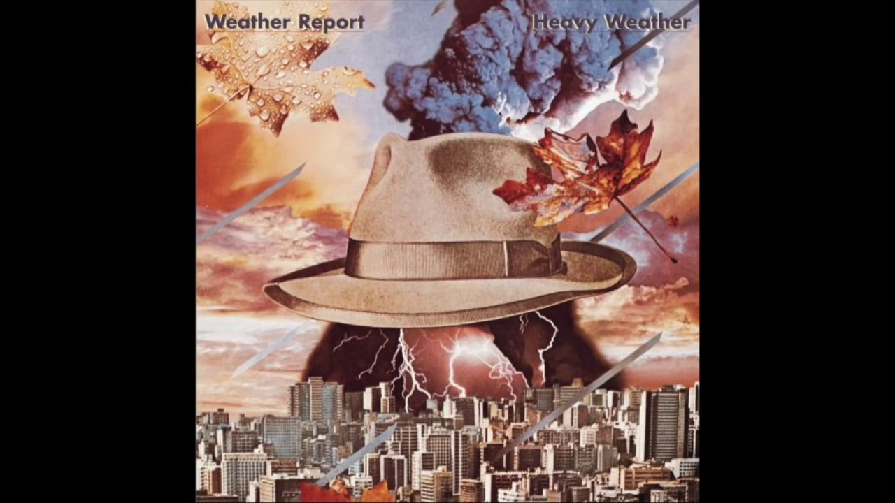Weather Report Heavy Weather (Complete Album)