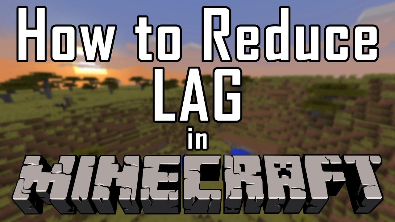 how to fix lag spikes in minecraft