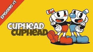 Cuphead pero comentado xD - Episodio #1 Serie