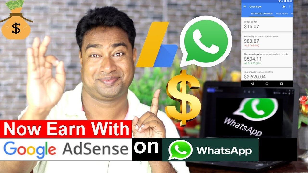 Now Make money on whatsapp with Google Adsense ! Steps & Procedure to Earn