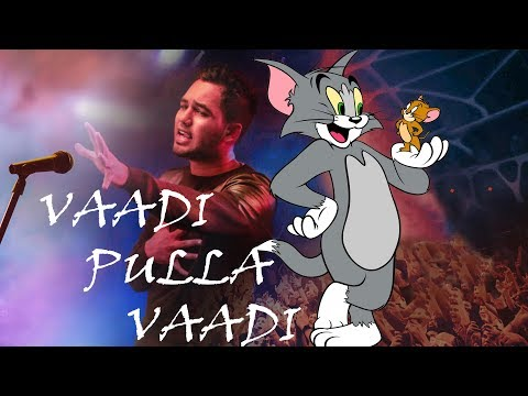 VAADI PULLA VAADI | TOM AND JERRY VERSION | HIP HOP TAMIZHA
