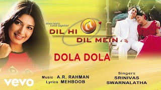 Download Dola Dola - Official Audio Song | Dil Hi Dil Mein | A.R. Rahman MP3 song and Music Video