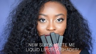 NEW SLEEK MATTE ME LIQUID LIPSTICKS | Swatches on Dark Skin | thetemiotouch