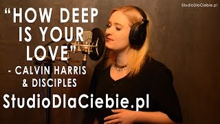 How Deep Is Your Love - Calvin Harris & Disciples (cover by Monika Twaróg) Video