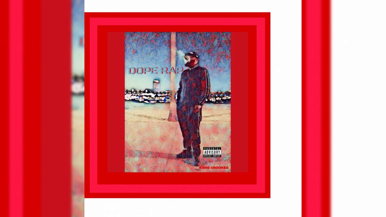 Image result for KXNG Crooked – Dope Rap