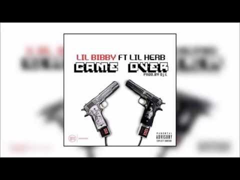 Lil Bibby - Game Over FtLil Herb