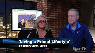 February 20th Living a Primal Lifestyle with Nico de Haan & Paige Clarke on TFNN - 2018