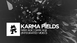 Karma Fields | New Age Dark Age (Integrated Video)