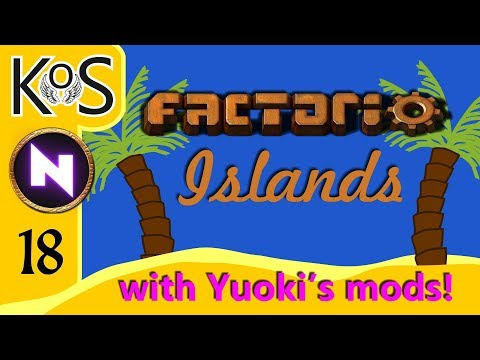 Factorio Islands! Ep 18: SILLY MISTAKES/YUOKI PRODUCTION