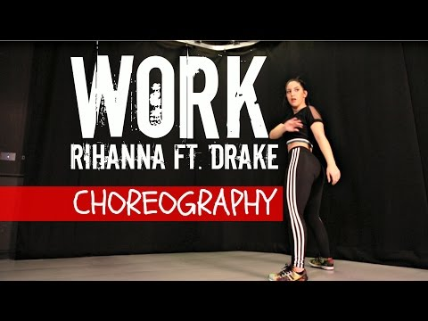 WORK Rihanna ft. Drake Choreography [Cover by Macy Kate]