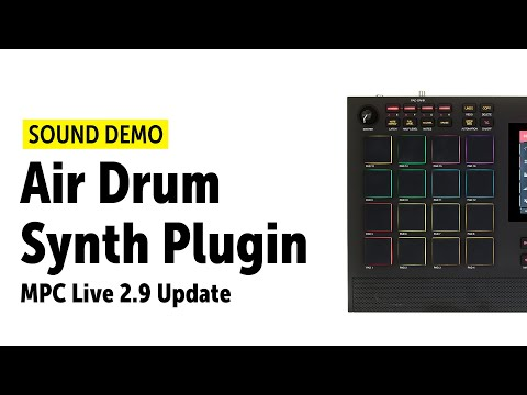 AKAI Professional MPC Live 2.9 Update – AIR DrumSynth Plugin Demo (no talking)