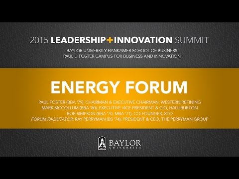 Baylor 2015 Leadership + Innovation Summit: Energy