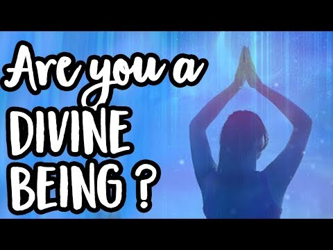 Embody the Light of the Divine Being You Are ~ Channeling my Higher Self