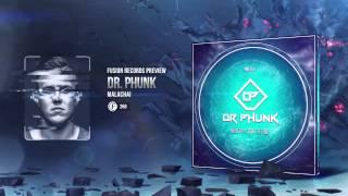 Dr. Phunk - Malachai (Fusion 266)