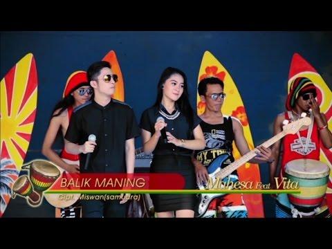 Vita Alvia Ft. Mahesa - Balik Maning