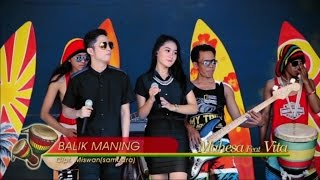 Vita Alvia Ft. Mahesa - Balik Maning (Official Music Video)