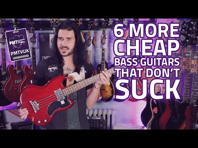 6 More Cheap Bass Guitars That Dont Suck For 2018 - Big Tone, Low Price