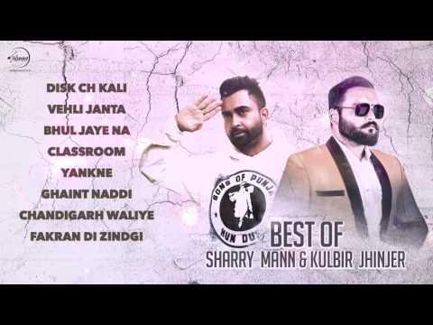 Best of Sharry Mann & Kulbir Jhinjer | Audio Jukebox | Punjabi Hit Song Collection | Speed Punjabi