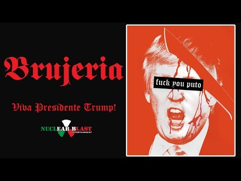 BRUJERIA - Viva Presidente Trump! (OFFICIAL TEASER VIDEO)