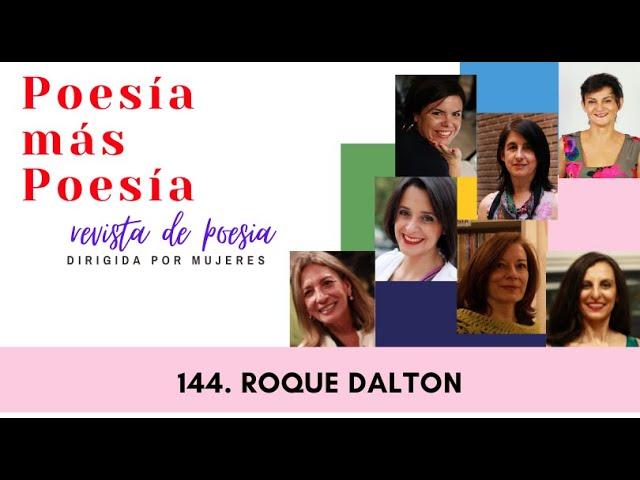 144 POESÍA MÁS POESÍA: ROQUE DALTON