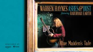 Warren Haynes - Blue Maiden