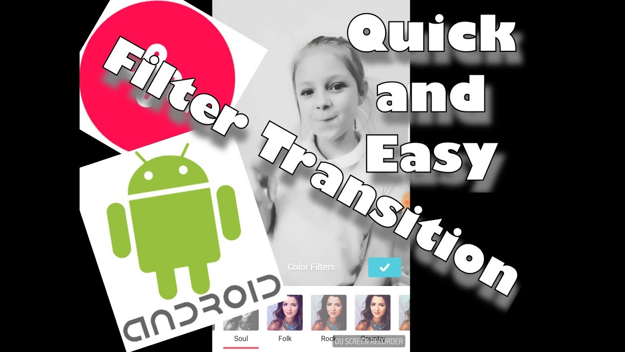 Quick and Easy Filter Transition for ANDROID