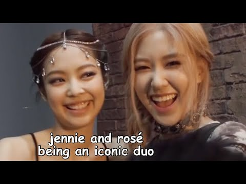 jennie and rosé being an iconic duo