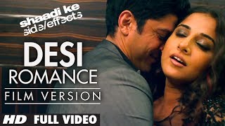 Desi Romance (Full Song) | Shaadi Ke Side Effects