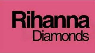 Rihanna - Diamonds (lyrics) Mp3