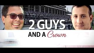 2 Guys and a Crown: 2016 Belmont Stakes