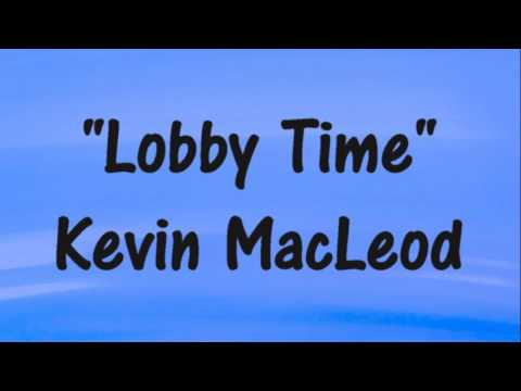 "Kevin MacLeod ""Lobby Time"" SMOOOTH JAZZ Royalty-Free Music"