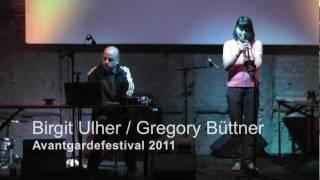 Birgit Ulher + Gregory Büttner - Avantgarde Festival 2011