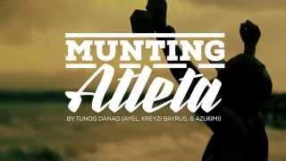 Munting Atleta by Ayel, Kreyzi Bayrus, &AzukiMi (Tunog Danao)