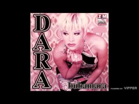 Dara Bubamara - Cuti ne govori - (Audio 1997)