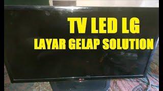 servis tv LED LG layar GELAP #VLOG49
