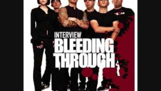 Bleeding Throught - Love in slow Motion